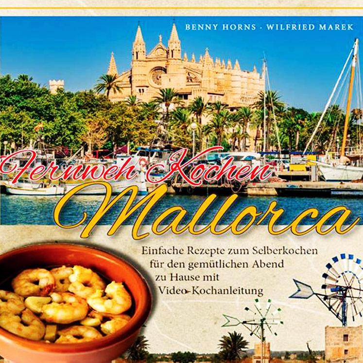 Fernweh Kochen Mallorca