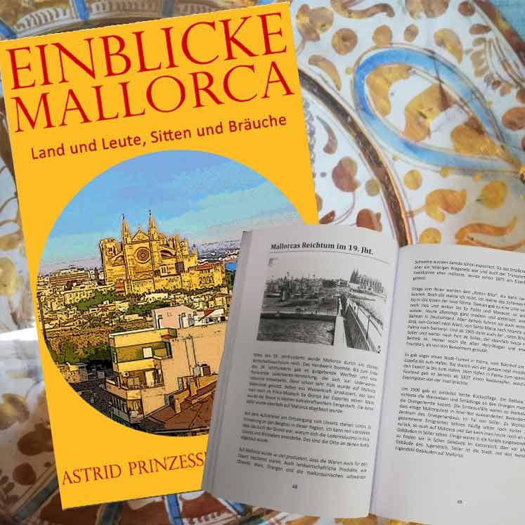 Einblicke Mallorca, Land, Leute, Sitten und Bräuche